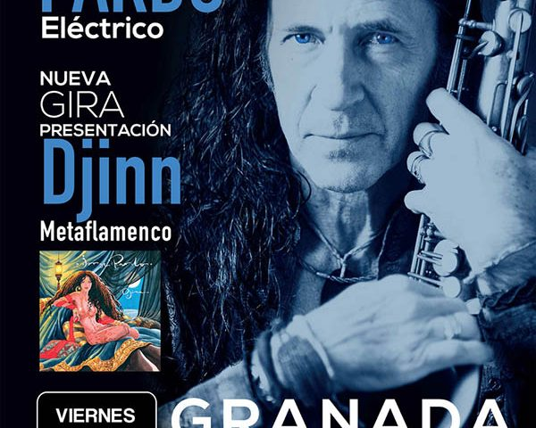 Jorge Pardo, flauta, saxo, flamenco, cumbre Flamenco Latin Jazz, musica en vivo, España, guitarra flamenca, Paco de Lucia, Camaron, flamenco jam, groove, musica electronica, metaflamenco, Caceres, Djinn, gira 2017, Granada, DJToner, Sala Aliatar